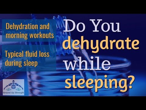 Do You Dehydrate While Sleeping? Drink Water Before Morning Workouts