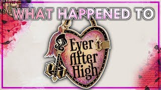 What Happened to Ever After High