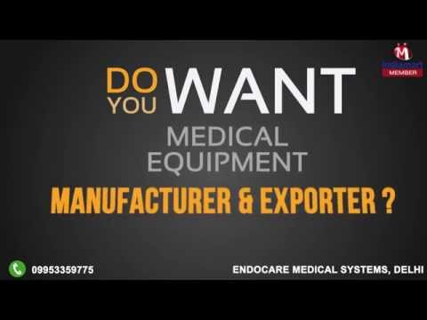 Medical Equipment by Endocare Medical Systems, Delhi