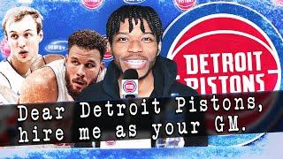 Dear Detroit Pistons, Hire Me As Your Next GM