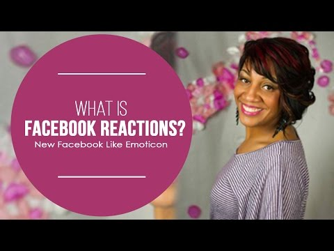What is Facebook Reactions? New Facebook Like Emoticon Emoji Button