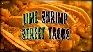 A quick dinner idea| Lime Shrimp Street Tacos