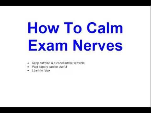 How To Calm Exam Nerves