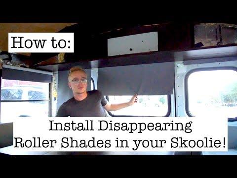 Roller Blinds in a Skoolie: Episode 21