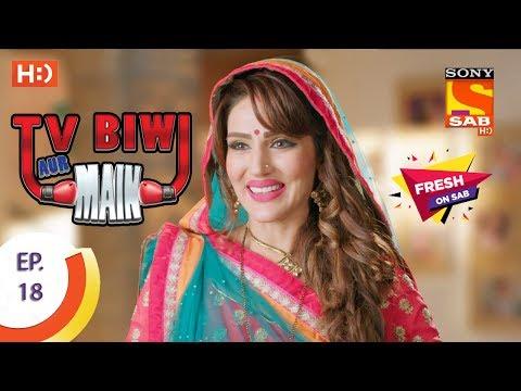 Xxx Mp4 TV Biwi Aur Main टीवी बीवी और मैं Ep 18 6th July 2017 3gp Sex