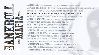 Bankroll Mafia - I Want Her (Audio)