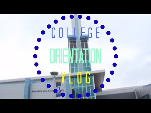 College Orientation VLOG