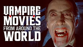 Our Favorite Vampire Movies From Around the World