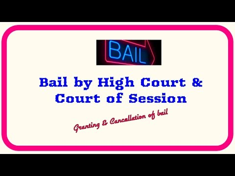 Bail By High Court and Court of Session in Non Bailable offences l BAIL SERIES