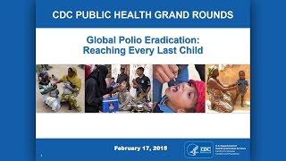 Global Polio Eradication: Reaching Every Last Child