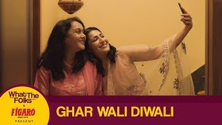 Dice Media | What The Folks | Bonus Episode | Ghar Wali Diwali | ft. Eisha Chopra & Deepika Amin