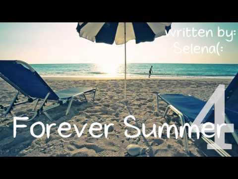 Forever Summer. Chapter 4.