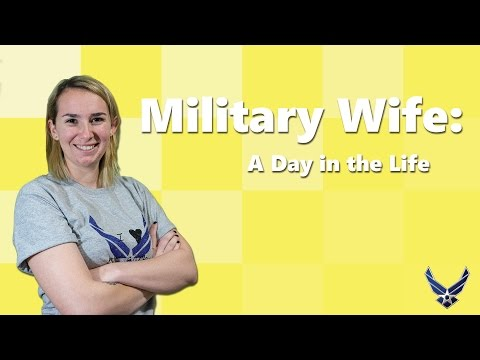 Day in the Life of a Military Wife