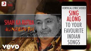 Shah Ka Rutba - Agneepath|Official Bollywood Lyrics|Sukhwinder Singh