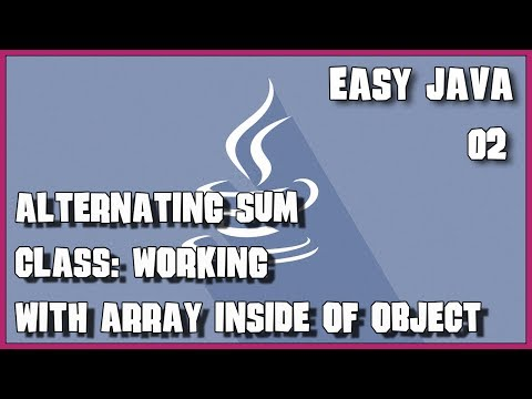 EASY JAVA 02 Alternating sum of array elements class exercise