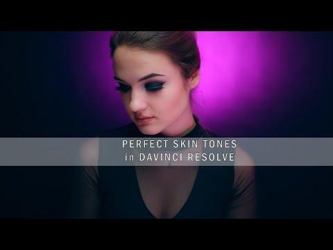Perfect Skin Tones in Davinci Resolve Advance Tutorial
