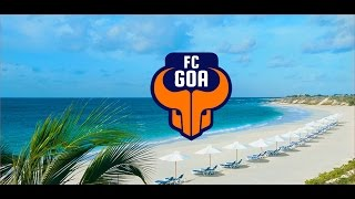 FC GOA Music Video