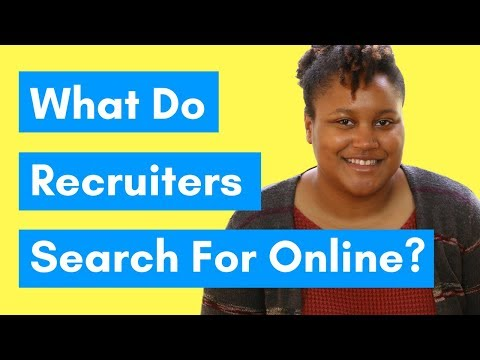 4 Things Recruiters Are Looking For When They Search You Online