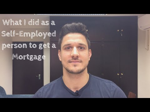 What I did as a Self-Employed person to get a Mortgage