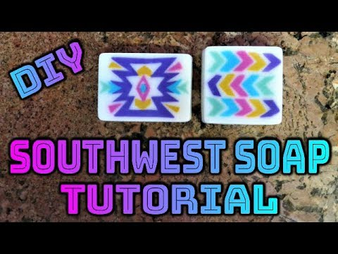 DIY HOW TO MAKE SOUTHWEST PATTERN DESIGN SOAP - MELT AND POUR TUTORIAL