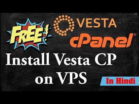 [ Hindi ] Install cpanel - How to Install vestacp cpanel on VPS | Install Free vestacp cpanel on VPS