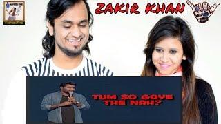 Tum So Gaye The Nah || Zakir Khan || Indian Reaction