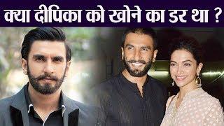 Ranveer Singh FEAR LOSING Deepika Padukone before Marriage? Check Out! | FilmiBeat