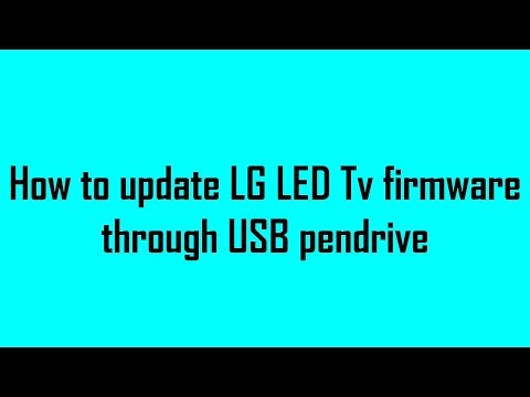 How to update LG LED Tv firmware using USB pen drive