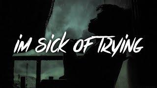 Vaboh - im sick of trying (Lyrics / Lyric Video)