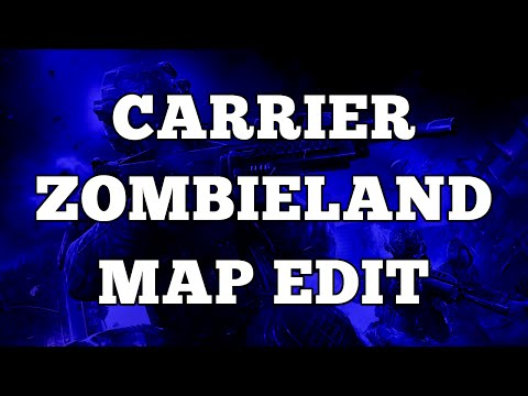 Carrier Zombieland Map Edit! Made By Gamer Duo!