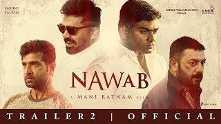 Nawab | Official Telugu Trailer 2  | Mani Ratnam | A .R Rahman