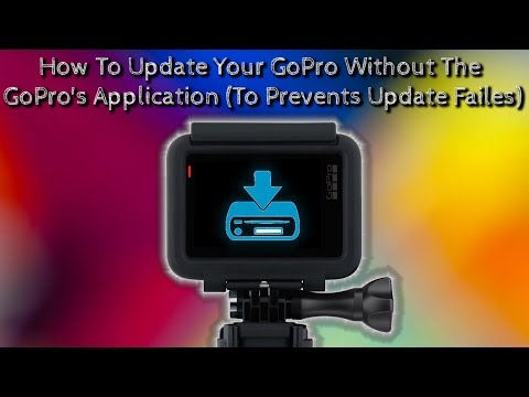How To Update Your GoPro Without The GoPro's Application (To Prevents Update Failes)