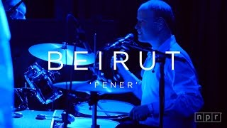 Beirut: Fener   NPR MUSIC FRONT ROW