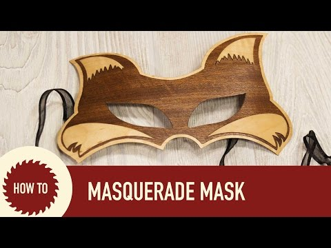 How to Make Masquerade Mask: Laser Cutter Project
