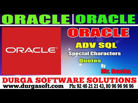 Oracle Tutorial || Oracle|Adv Sql | Special Characters Quotes by basha