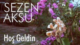 Sezen Aksu - Hoş Geldin (Lyrics   Şarkı Sözleri)