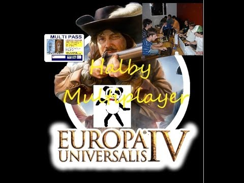 EU4 MP Halby #3 - State of the World - 13 man MULTIPLAYER  (In Dire Straights)
