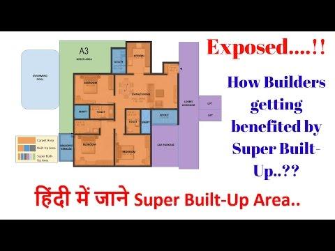 Super Built-up & Built-up Area Explained. Super Built Up Area vs Carpet Area.