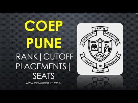 COEP PUNE | Cutoffs | Packages | Seats | Rank | Fees