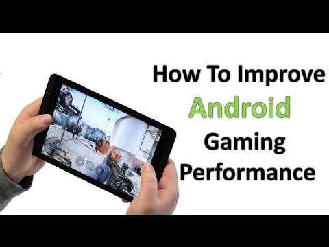 How To Improve Android Gaming Performance