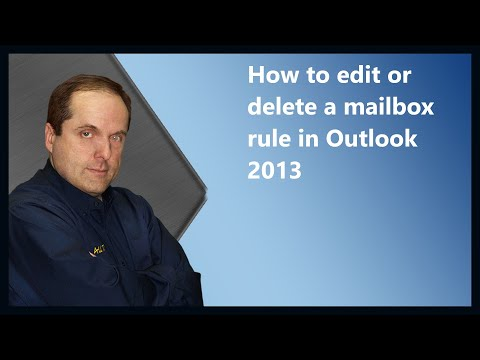 How to edit or delete a mailbox rule in Outlook 2013