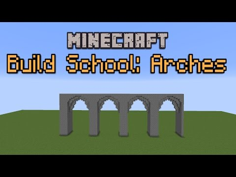 Minecraft Build School: Arches!