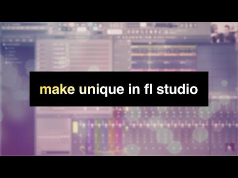 Make Unique in FL Studio - GratuiTousBeats.com