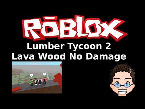 Roblox - Lumber Tycoon 2 - Lava Wood No Damage - playithub net