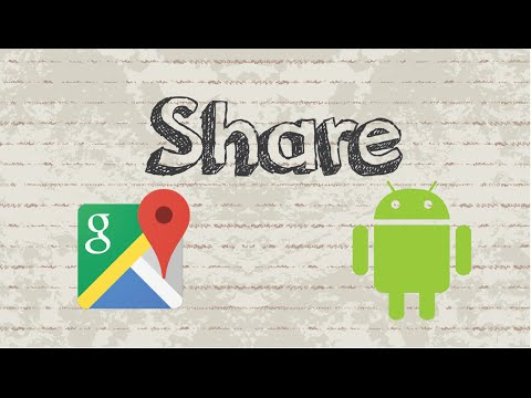 How to share Google Maps location app on Android