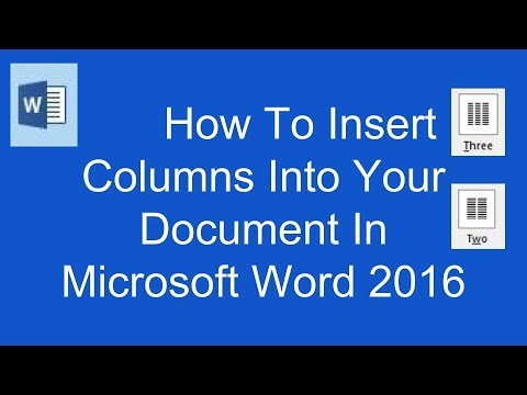 How To Insert Columns Into Your Document In Microsoft Word 2016