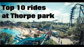 Top ten rides at thorpe park
