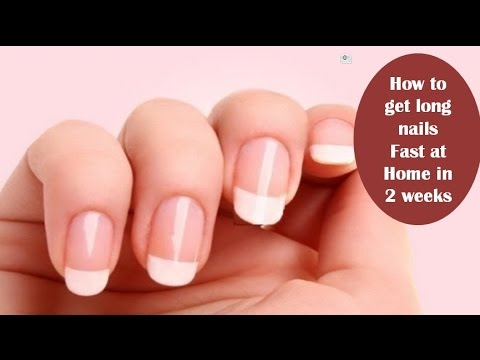 How to get long nails Fast at Home in 2 weeks