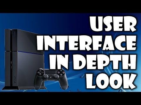 In Depth Look | Ps4 User Interface