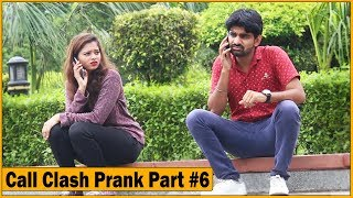 Epic - Call Clash Prank on Cute Girls - Part #6   The HunGama Films